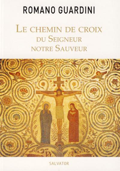 Chemin de croix du Seigneur notre Sauveur
