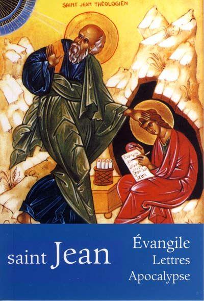 Évangile selon Saint Jean (L') : Lettres Apocalypse