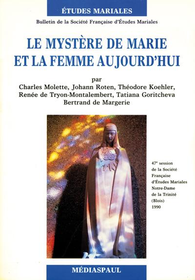 Mystere de Marie et la femme aujourd'hui, Le