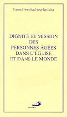 Dignite et mission des personnes âgées dans l'Église et le monde