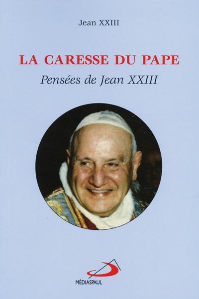 Caresse du Pape (La) EPUISE