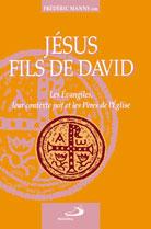 Jesus, le fils de David - Les evangiles...