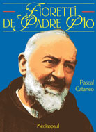 Fioretti de Padre Pio