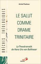 Salut comme drame trinitaire (Le)