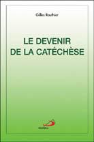 Devenir de la catéchèse (Le) EPUISE