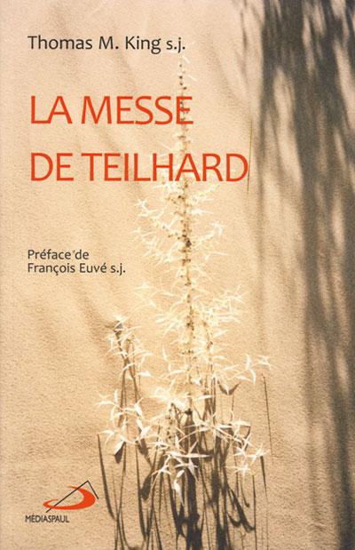 Messe de Teilhard (La)