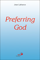Preferring God