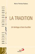 Tradition (La): un héritage à faire fructifier