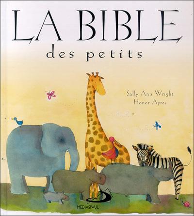Bible des petits (La)