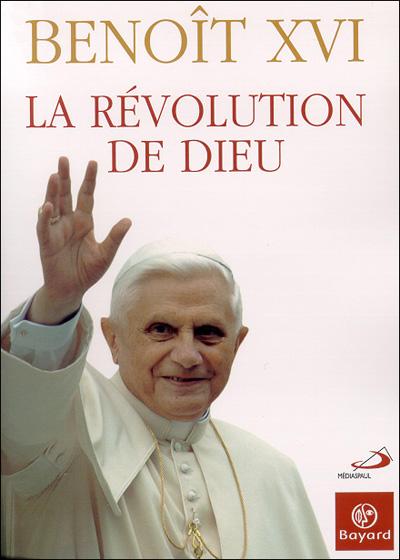 Révolution de Dieu (La)