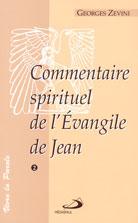 Commentaire spirituel de l'Evangile de Jean -Vol.2