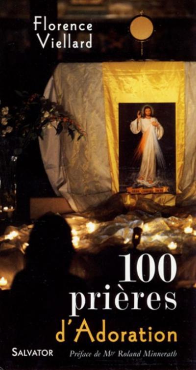 100 prières d'adoration