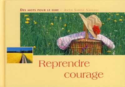 Reprendre courage