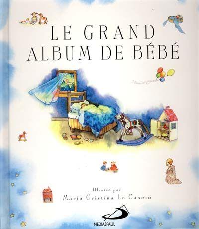 Grand album de bébé (Le)