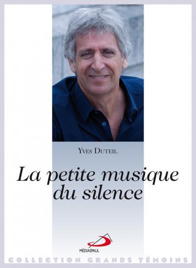 Petite musique du silence (La)