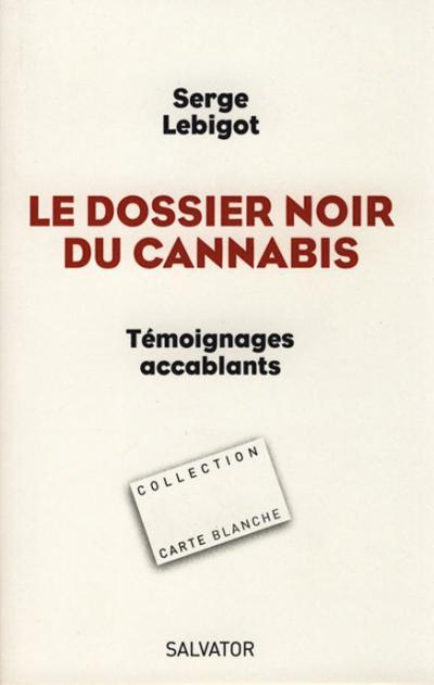 Dossier noir du cannabis (Le)