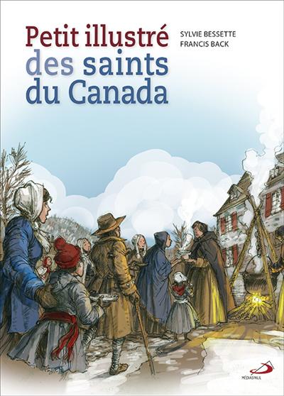 Petit illustré des saints du Canada