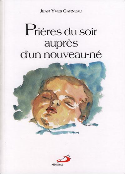 Prières du soir auprès d'un nouveau-né