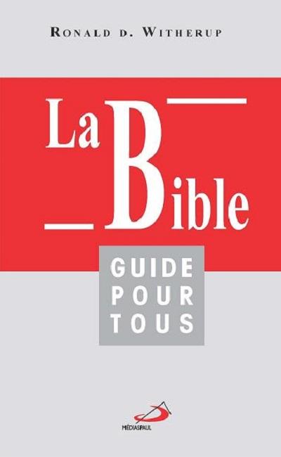 Bible (La) - Guide pour tous