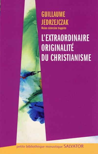 Extraordinaire originalité du christianisme