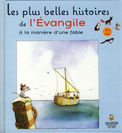 Plus belles histoires de l'Évangile (Les)