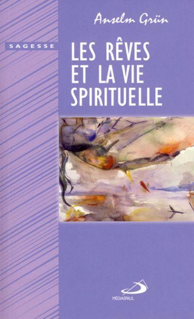 Rêves et la vie spirituelle (Les)