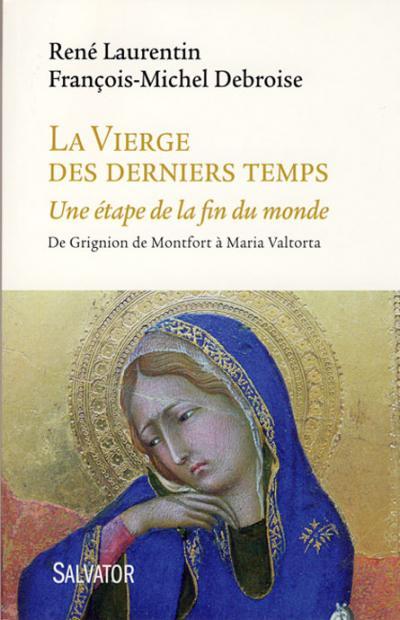 Vierge des derniers temps (La)