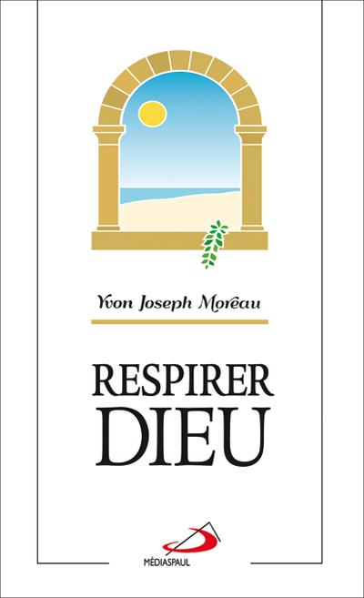 Respirer Dieu