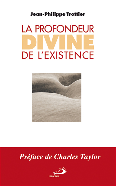 Profondeur divine de l'existence (La)