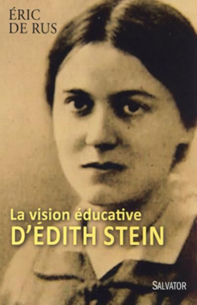 Vision éducative d'Edith Stein (La)