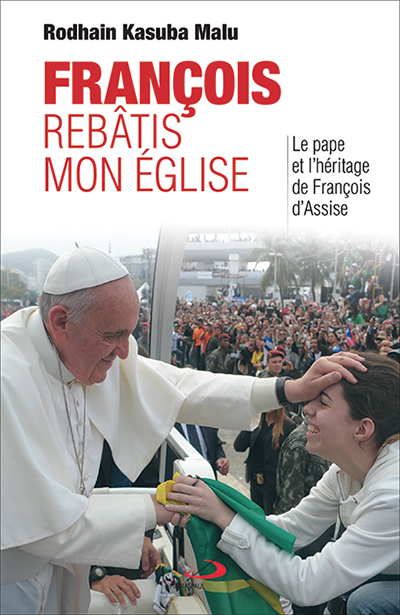 François, rebâtis mon Église