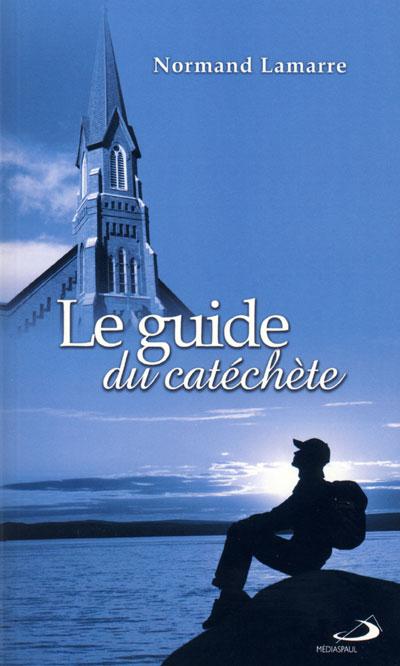 Guide du catéchète (Le)