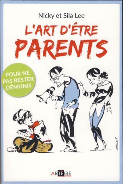 Art d'être parents (L')