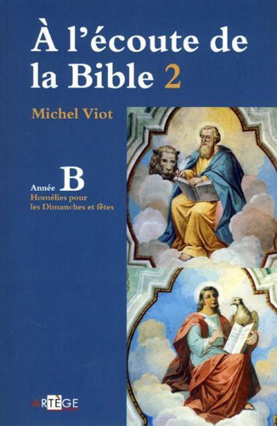 A l'écoute de la Bible 2 - Année B