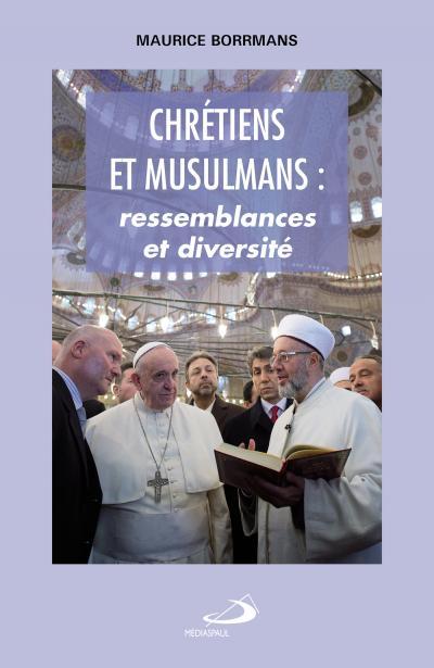 Chrétiens et musulmans