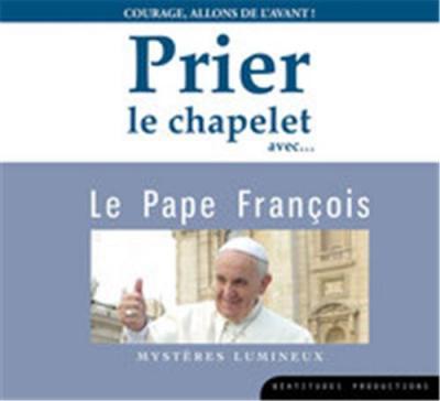 Prier le chapelet avec le Pape François - CD