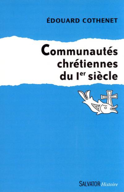 Communautés chrétiennes du 1er siècle
