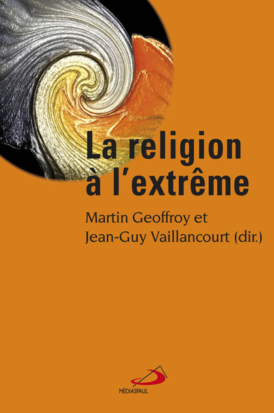 Religion à l'extrême (La)