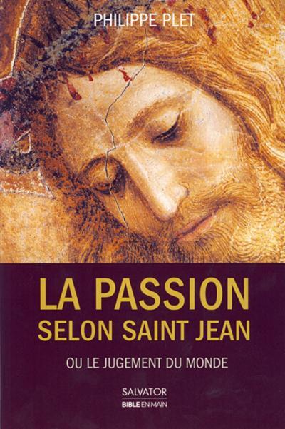 Passion selon Saint Jean (La)