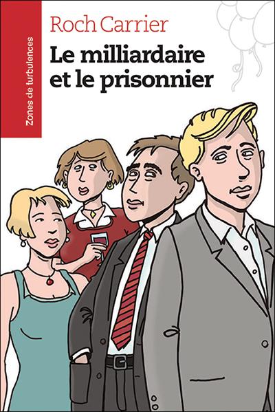 Milliardaire et le prisonnier (Le)