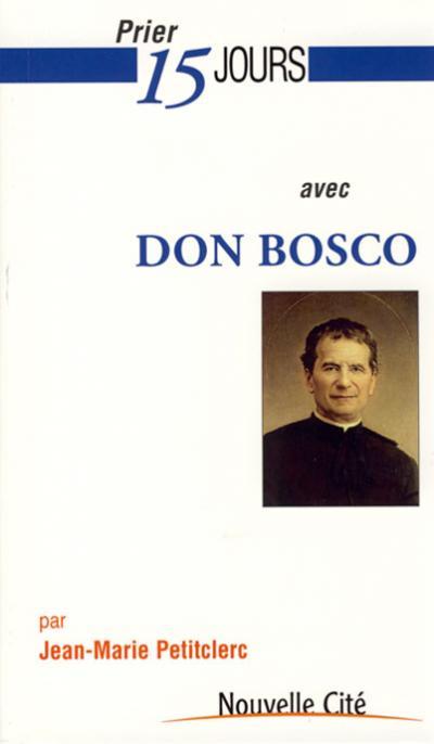 Prier 15 jours avec Don Bosco