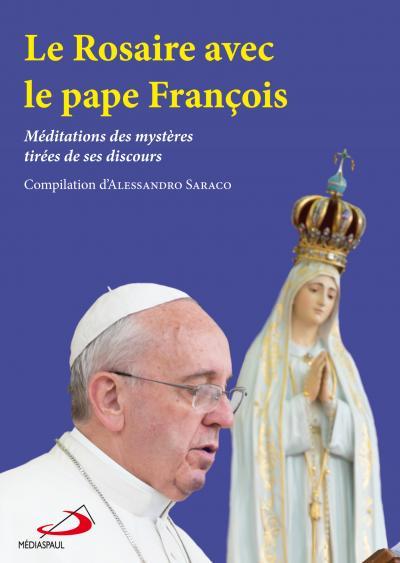 Rosaire avec le pape François (Le)