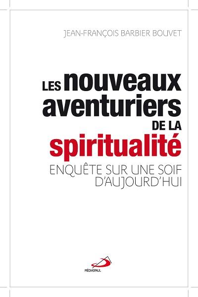 Nouveaux aventuriers de la spiritualité (Les)