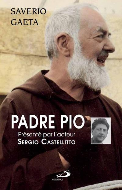 Padre Pio présenté par l'acteur Sergio Castellitto