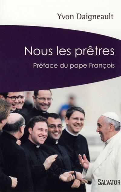 Nous les prêtres