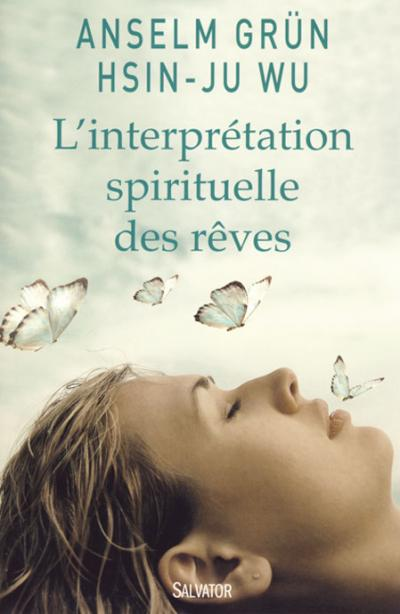 Interprétation spirituelle des rêves (L')