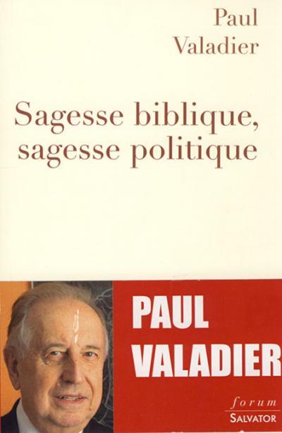 Sagesse biblique, sagesse politique