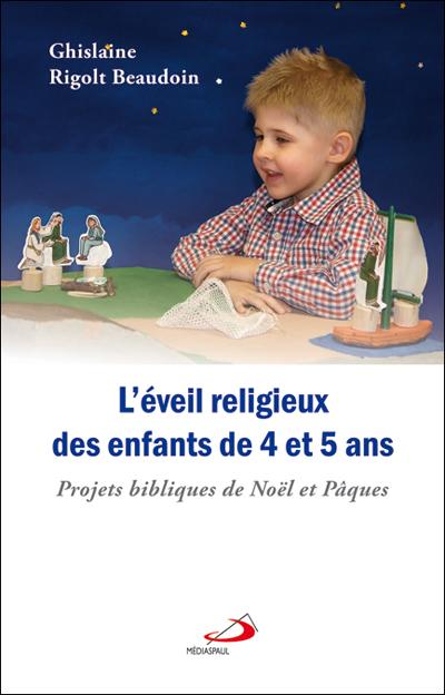 Eveil religieux des enfants de 4 et 5 ans (L')