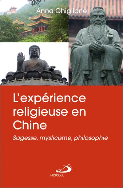Expérience religieuse en Chine (L')