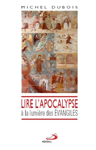 Lire l'Apocalypse à la lumière des Évangiles